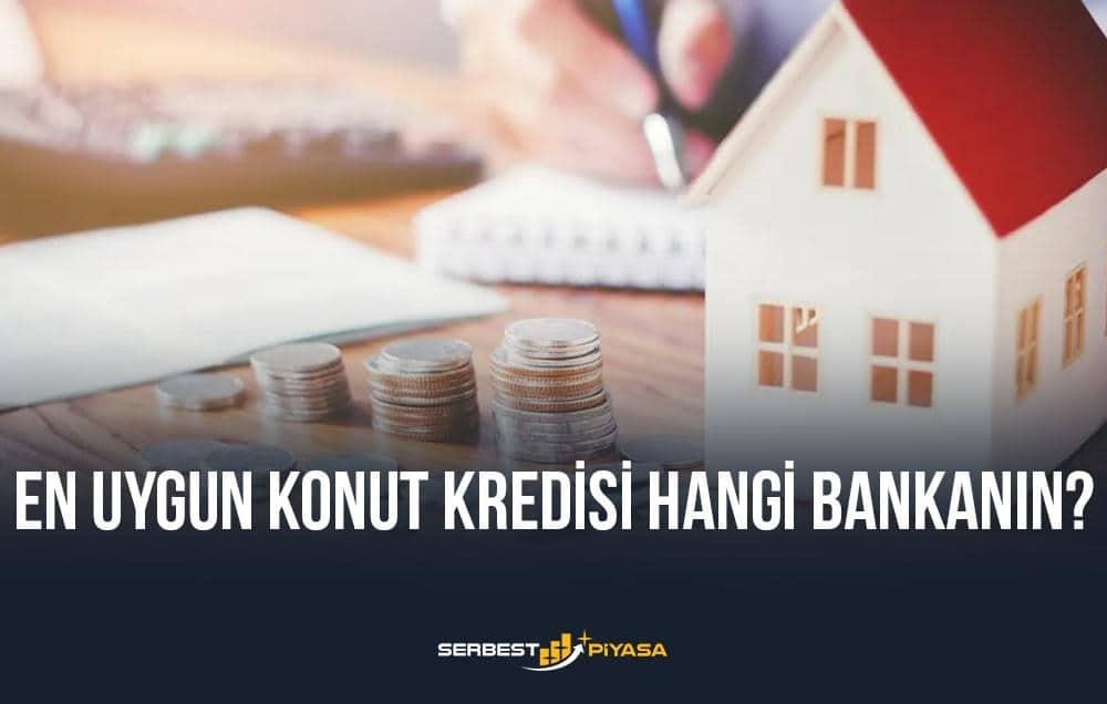 en uygun konut kredisi hangi bankanın