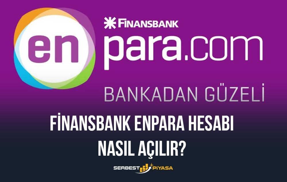 finansbank enpara hesabı nasıl açılır