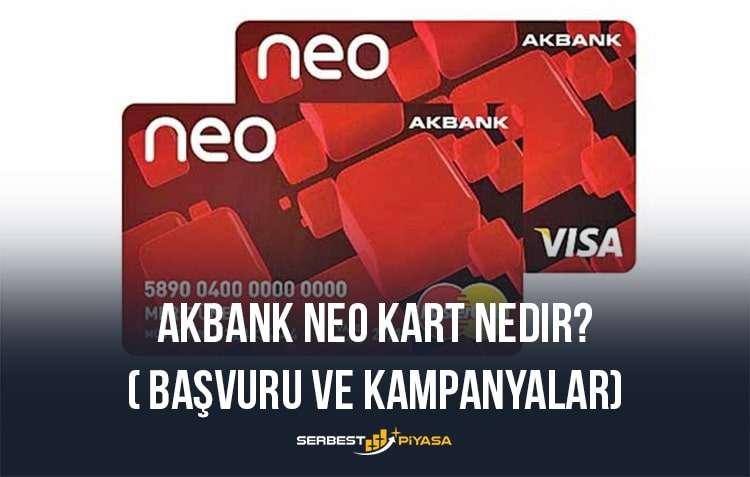 Akbank neo kart nedir başvuru ve kampanyalar