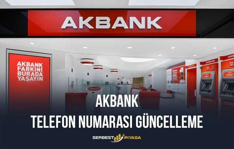 Akbank telefon numarası güncelleme