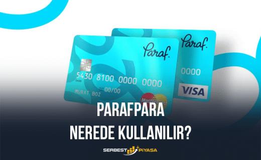 ParafPara Nerede Kullanılır?