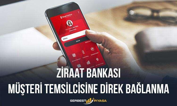 Ziraat Bankası Müşteri Temsilcisine Direk Bağlanma