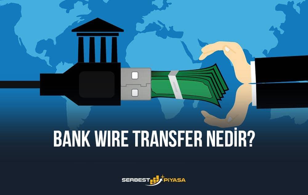 bank wire transfer nedir