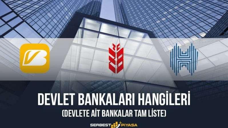 Devlet Bankaları Hangileri (Devlete Ait Bankalar Tam Liste)