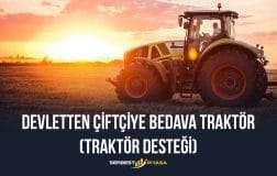 Devletten Çiftçiye Bedava Traktör 2020 (Traktör Desteği)