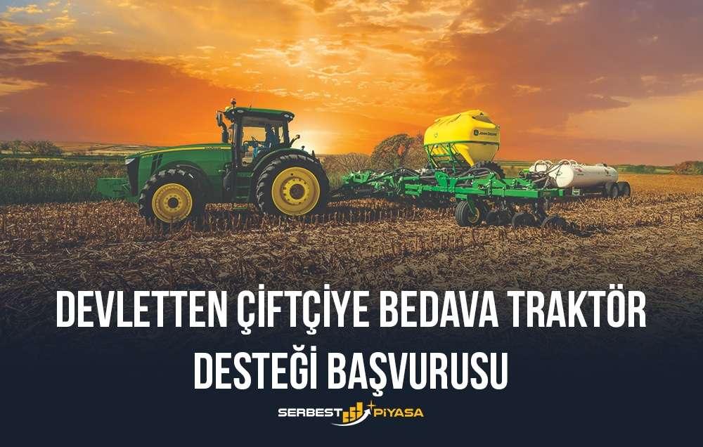 devletten çiftçiye bedava traktör başvurusu