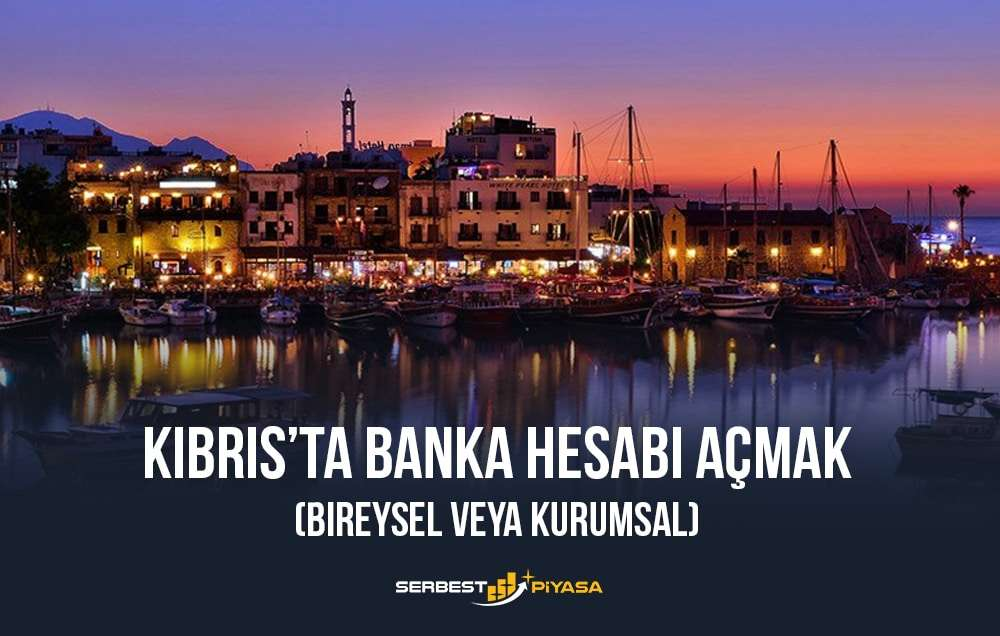 kıbrıs'ta banka hesabı açma