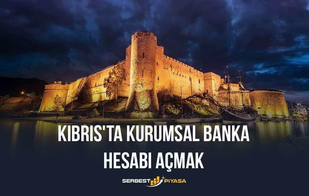kıbrıs'ta kurumsal banka hesabı açma