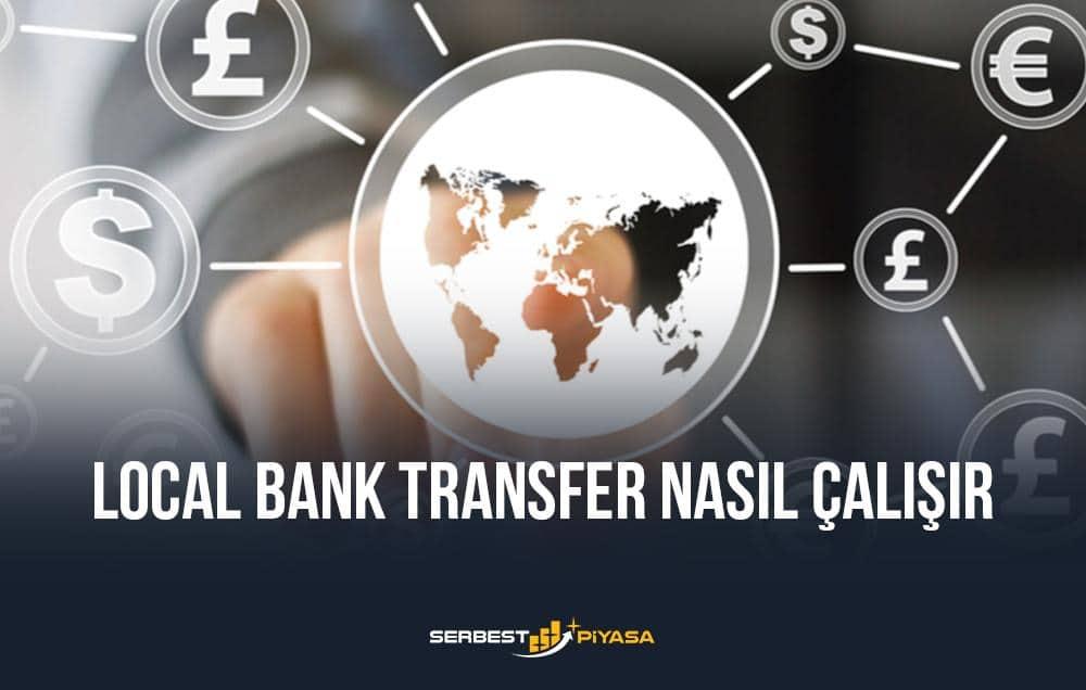 local bank transfer nasıl çalışır