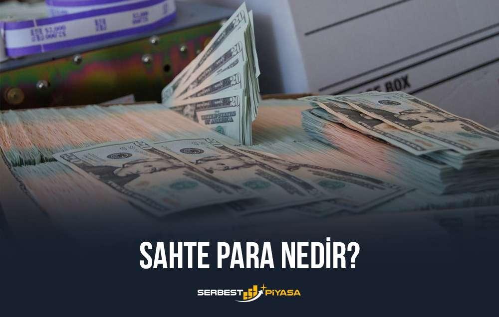 sahte para nedir