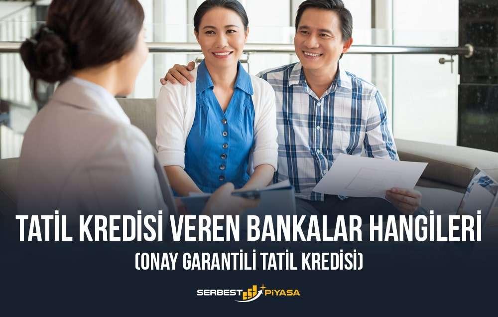 en uygun tatil kredisi veren bankalar