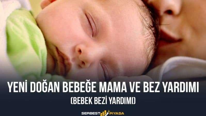 Yeni Doğan Bebeğe Mama Ve Bez Yardımı (Bebek Bezi Yardımı)
