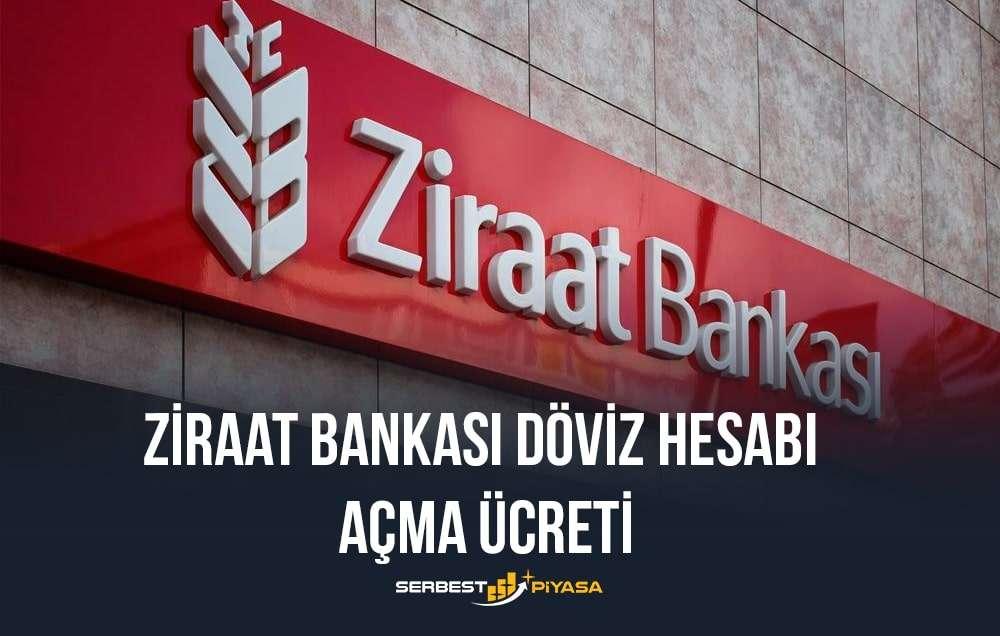 ziraat bankası döviz hesabı açma ücreti