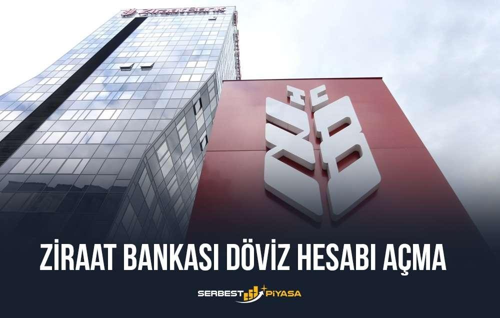 ziraat bankası döviz hesabı açma
