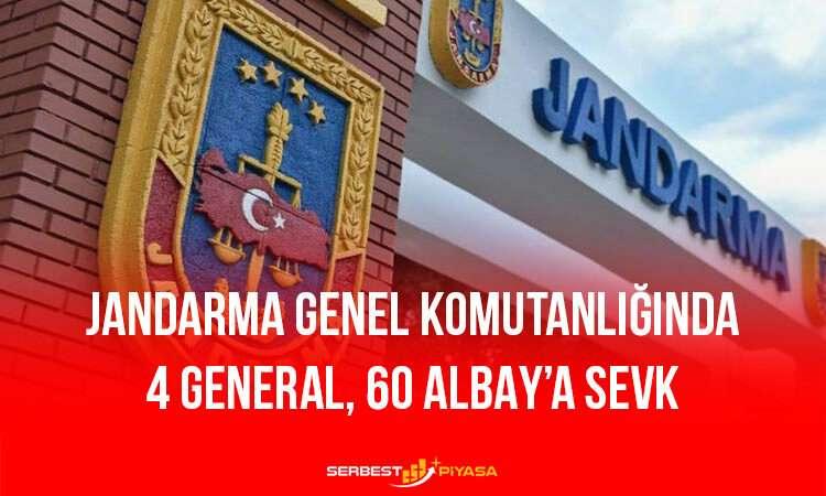 Jandarma Genel Komutanlığında 4 General 60 Albay'a Sevk