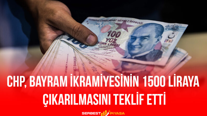CHP Bayram İkramiyesinin 1500 Liraya Çıkarılmasını Teklif Etti