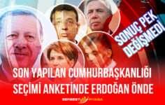 Son Yapılan Cumhurbaşkanlığı Seçimi Anketinde Erdoğan Önde