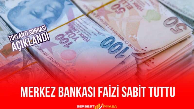 Son Dakika: Merkez Bankası Faizi Sabit Tuttu