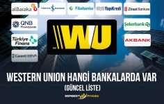 Western Union Hangi Bankalarda Var (2020 Güncel Liste)