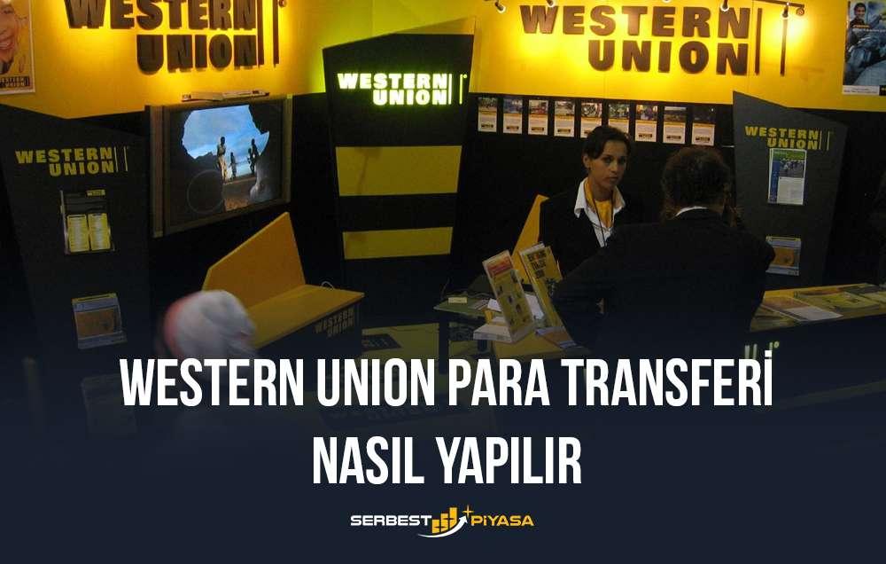 western union para transferi nasıl yapılır