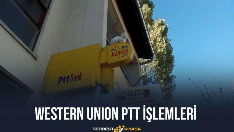 Western Union PTT İşlemleri (Detaylı Rehber)
