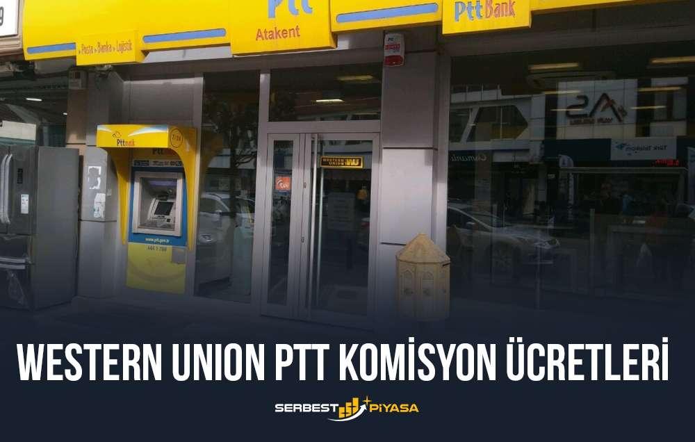western union ptt komisyon ücretleri
