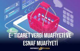 E-Ticaret Vergi Muafiyeti ve Esnaf Muafiyeti (2021)