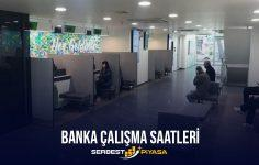 Banka Çalışma Saatleri (2021)