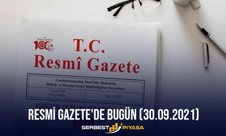 Resmi Gazete'de Bugün (30.09.2021)