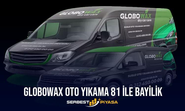 Globowax Oto Yıkama 81 İle Bayilik
